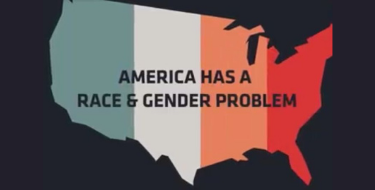"An icon of the USA with the words ""America has a race and gender problem"""